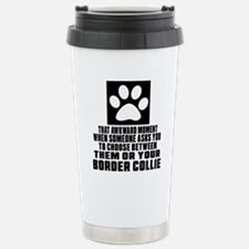 Border Collie Awkward D Travel Mug