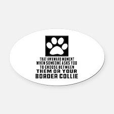 Border Collie Awkward Dog Designs Oval Car Magnet