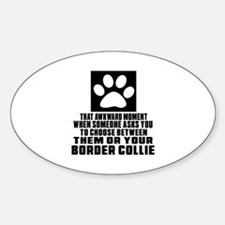 Border Collie Awkward Dog Designs Sticker (Oval)
