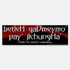 I Brake for Bat'leth Competitions Bumper Bumper Bumper Sticker