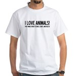 I Love Animals White T-Shirt