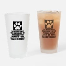 Belgian Tervuren Awkward Dog Design Drinking Glass