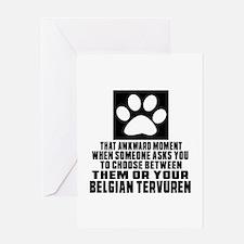 Belgian Tervuren Awkward Dog Designs Greeting Card