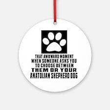 Anatolian Shepherd dog Awkward Dog Round Ornament
