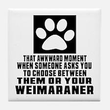 Weimaraner Awkward Dog Designs Tile Coaster