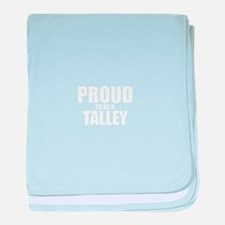 Proud to be TALBOT baby blanket