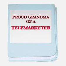 Proud Grandma of a Telemarketer baby blanket