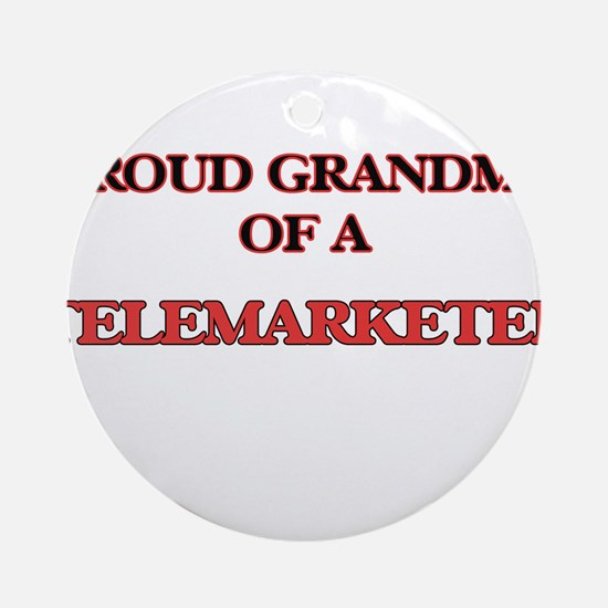 Proud Grandma of a Telemarketer Round Ornament