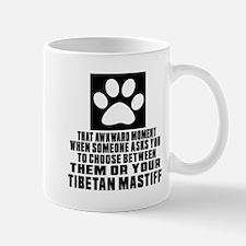Tibetan Mastiff Awkward Dog Designs Mug