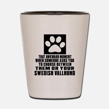 Swedish Vallhund Awkward Dog Designs Shot Glass