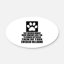 Swedish Vallhund Awkward Dog Desig Oval Car Magnet