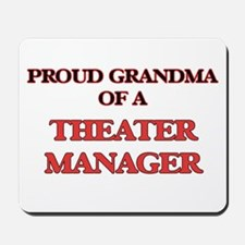 Proud Grandma of a Theater Manager Mousepad