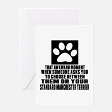 Standard Manchester Terrier Awkward Greeting Card