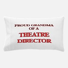 Proud Grandma of a Theatre Director Pillow Case
