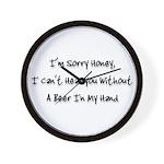 sorry honey Wall Clock