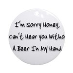 sorry honey Ornament (Round)