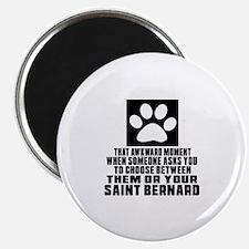 Saint Bernard Awkward Dog Designs Magnet