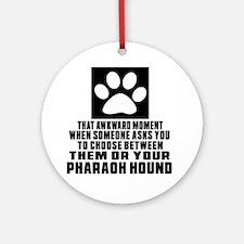 Pharaoh Hound Awkward Dog Designs Round Ornament