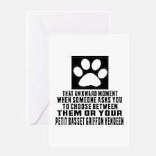 Petit Basset Griffon Vendeen Awkward Greeting Card