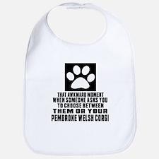 pembroke welsh corgi Awkward Dog Designs Bib