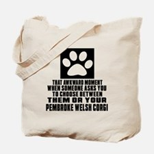 pembroke welsh corgi Awkward Dog Designs Tote Bag
