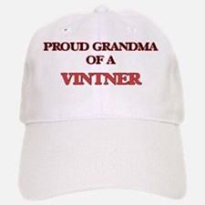 Proud Grandma of a Vintner Baseball Baseball Cap