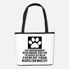 Neapolitan Mastiff Awkward Dog Designs Bucket Bag