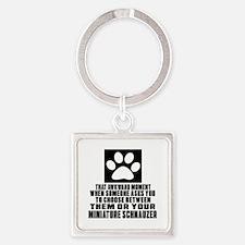 Miniature Schnauzer Awkward Dog De Square Keychain