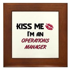 Kiss Me I'm a OPERATIONS MANAGER Framed Tile