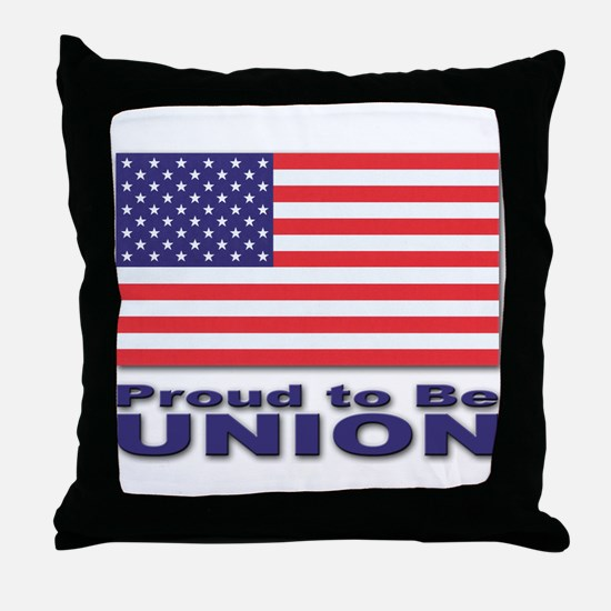Proud to be Union Throw Pillow