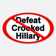 Defeat Crooked Hillary Sticker (oval)