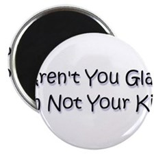 """your kid? 2.25"""" Magnet (10 pack)"""