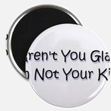 "your kid? 2.25"" Magnet (100 pack)"