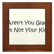 your kid? Framed Tile