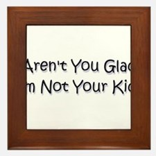 your kid? Framed Tile