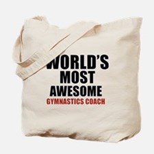 World's Most Awesome Gymnastics Coach Tote Bag