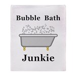 Bubble Bath Junkie Throw Blanket