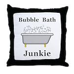 Bubble Bath Junkie Throw Pillow