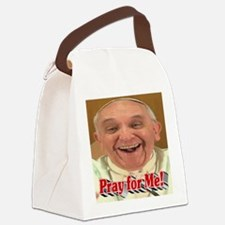 Pray for Me! Canvas Lunch Bag