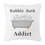 Bubble Bath Addict Woven Throw Pillow
