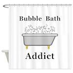 Bubble Bath Addict Shower Curtain