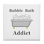 Bubble Bath Addict Tile Coaster