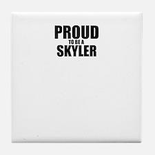 Proud to be SKYLER Tile Coaster