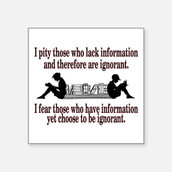 Ignorance Sticker