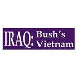 Iraq: Bush's Vietnam (bumper sticker)