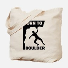 Born to Boulder Tote Bag