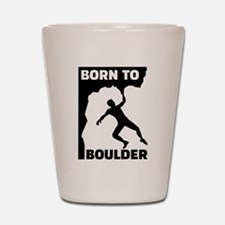 Born to Boulder Shot Glass
