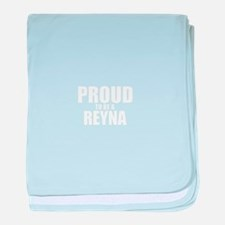 Proud to be REYNA baby blanket