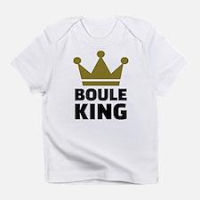 Boule king champion Infant T-Shirt