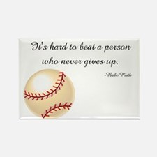 Never Give Up By Babe Ruth.jpg Magnets
